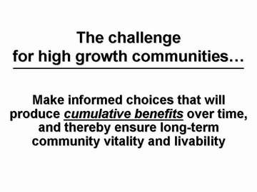Challeng for high growth communities