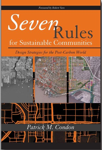 Patrick condon - seven rules for sustainable communities - cover (500p)