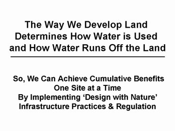 The way we develop land