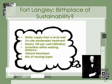 Langley33 - fort langley, nome of sustainability?