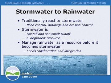 Metro vanvouver: from stormwater to rainwater