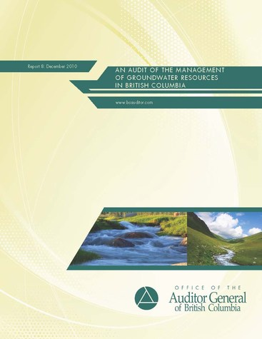 An audit of the management of groundwater resources in bc - cover (475p)