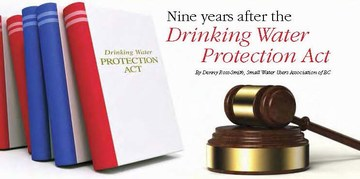 Nine years after the drinking water protection act